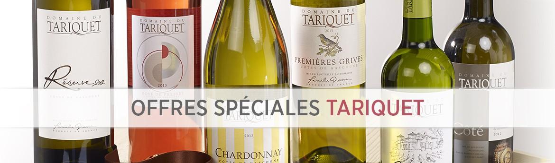 Offre spéciale Tariquet
